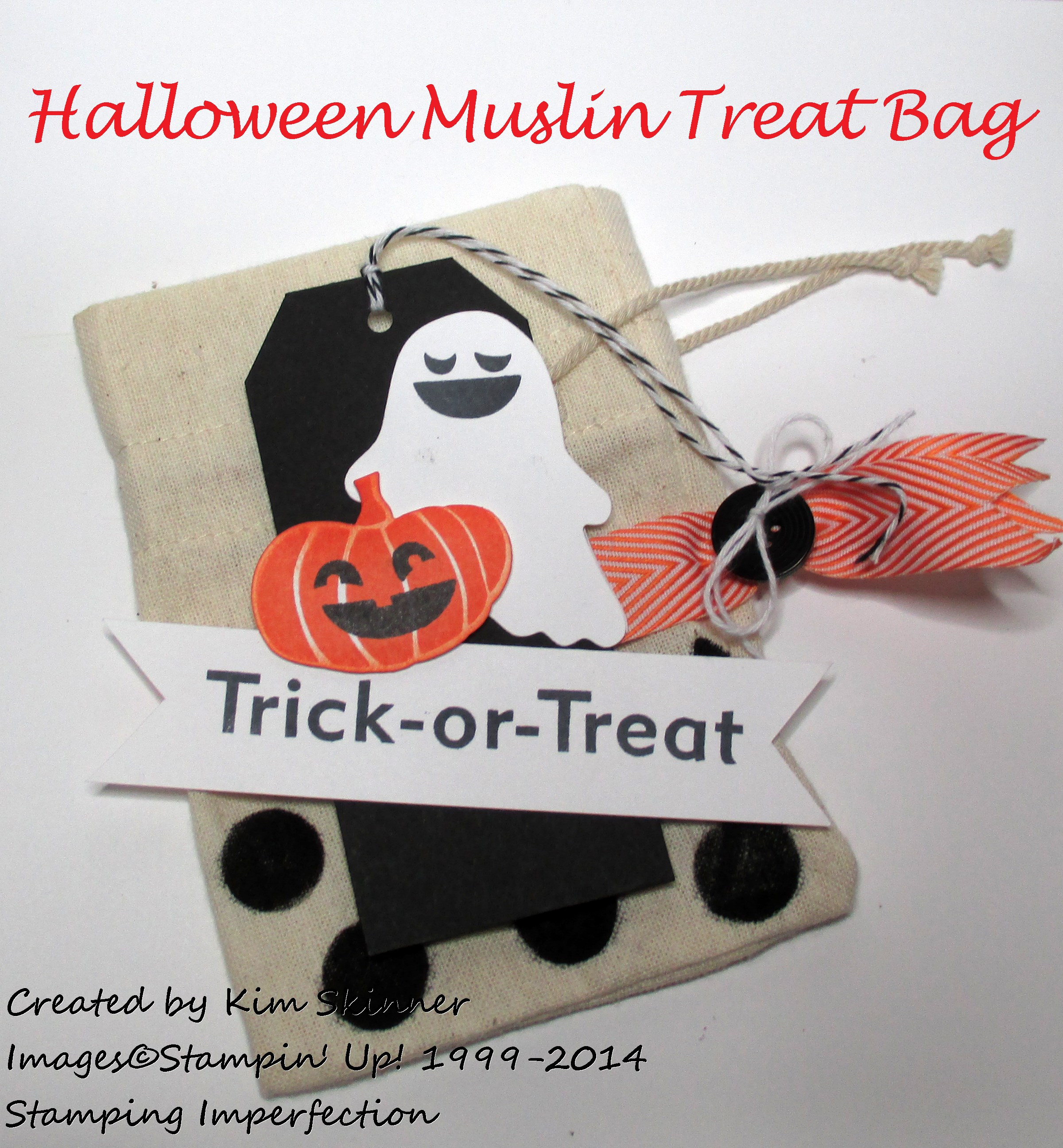 Stamping Imperfection Halloween Muslin Treat Bag