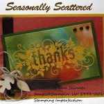 Stamping Imperfection Seasonally Scattered Paper Craft Crew Sketch Challenge