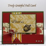 Stamping Imperfection Truly Grateful Fall Card