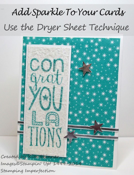 Stamping Imperfection Add Sparkle to your cards with the dryer sheet technique + video