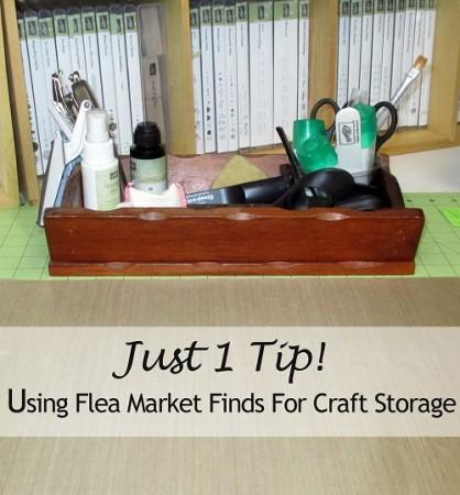 just 1 tip craft storage with flea market finds