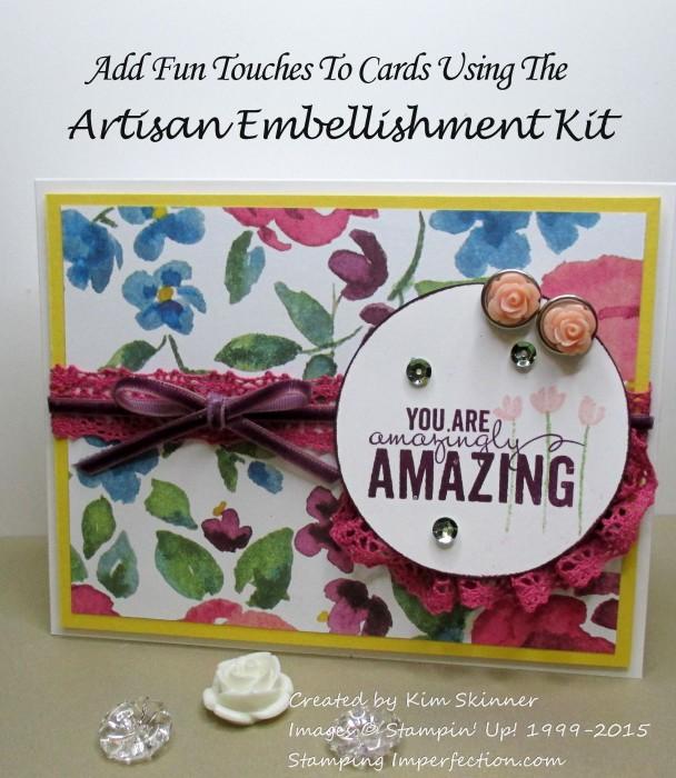 Use the artisan embellishment kit