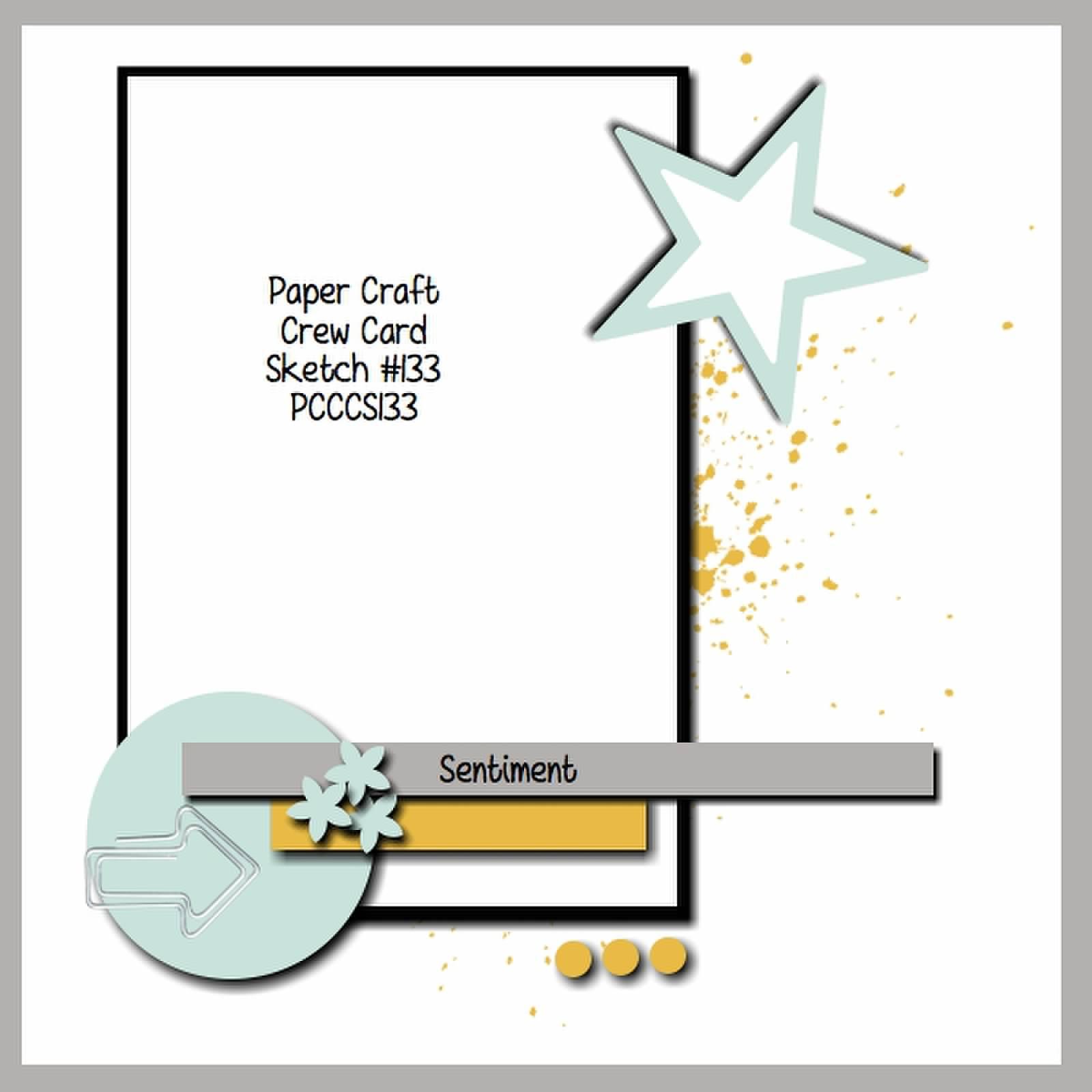 Paper Craft Crew card sketch 133