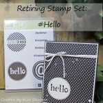 Retiring Stamp Sets: #Hello