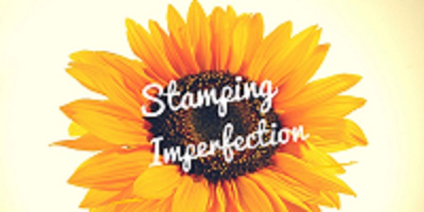 Stamping Imperfection-resize