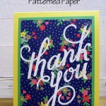 Stamping on Patterned Paper Using Dark Bold Patterns!