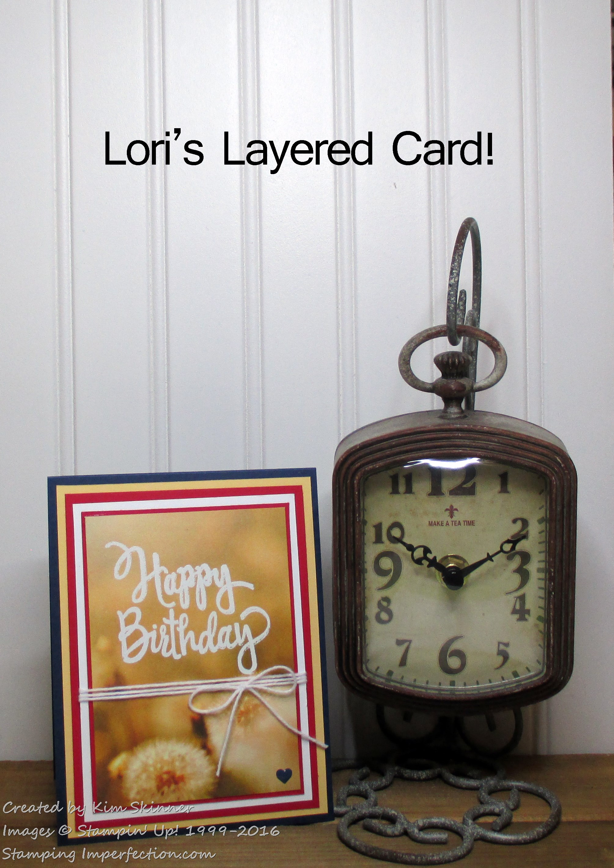 Stamping Imperfection Lori's Layered Card
