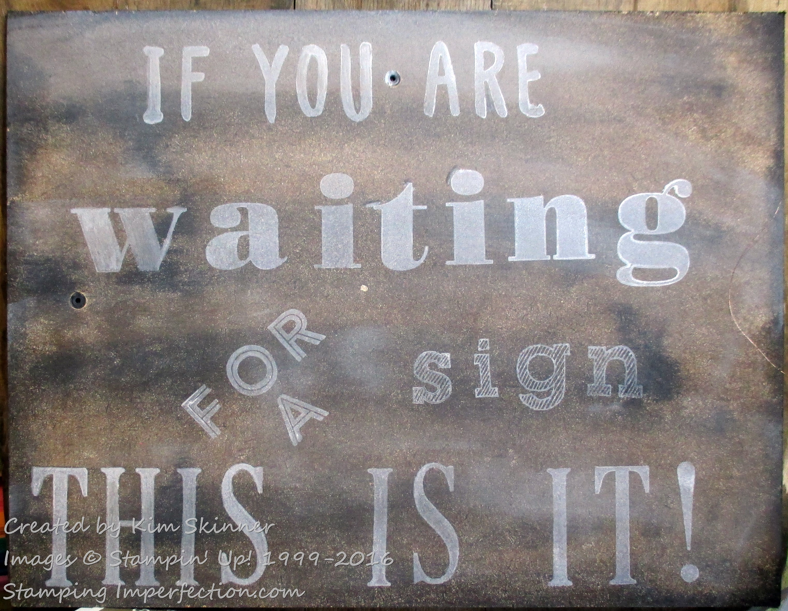 Stamping Imperfection Faux Wood Sign