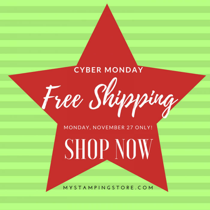 Free Shipping at mystampingstore.com cyber Monday