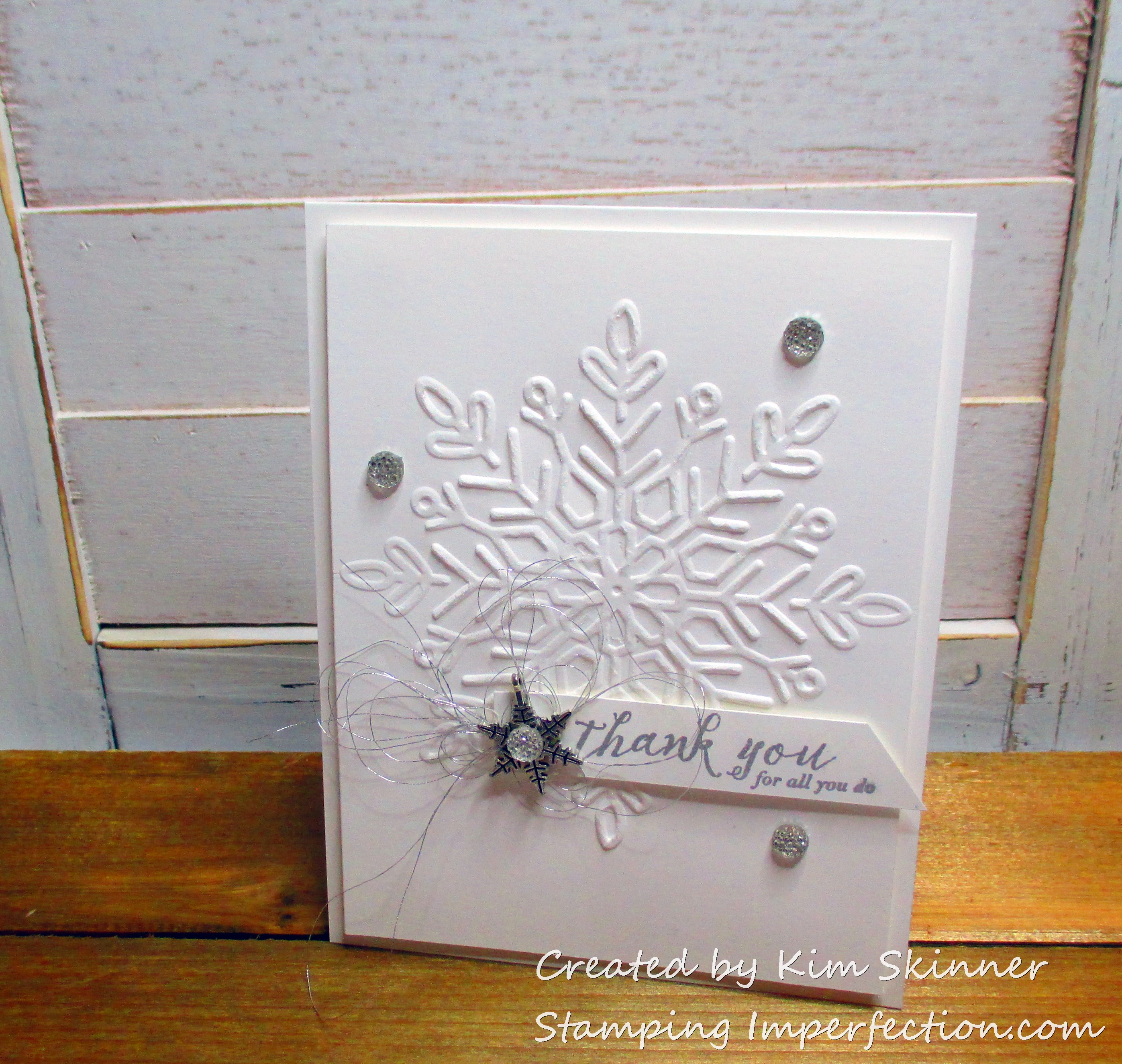 Stamping Imperfection Snowflake Thank You