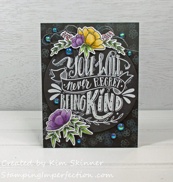 Stamping Imperfection Never Regret Being Kind