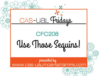 http://cas-ualfridays.blogspot.com/2018/09/cfc-208-use-those-sequins.html