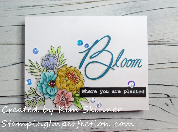 Stamping Imperfection Bloom Where You Are Planted