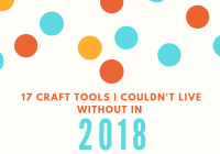 Stamping Imperfection 17 Favorite Craft Tools 2018