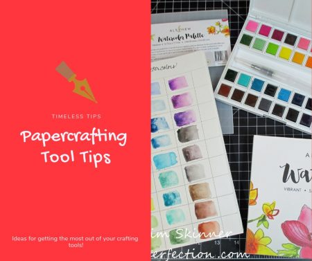 Papercrafting Tool Tips