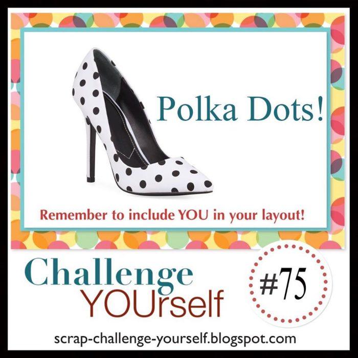 Challenge Yourself March Scrapbook Polka Dot Challenge