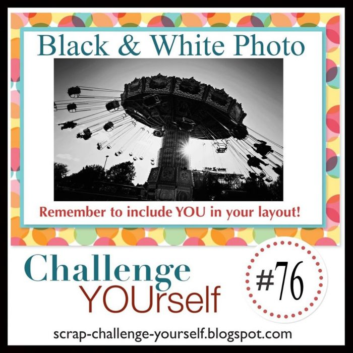 Challenge Yourself Scrapbook Challenge black and white photo