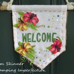 Stretch Your Stash: Create a No Sew Welcome Banner For Your Door With Your Craft Stash