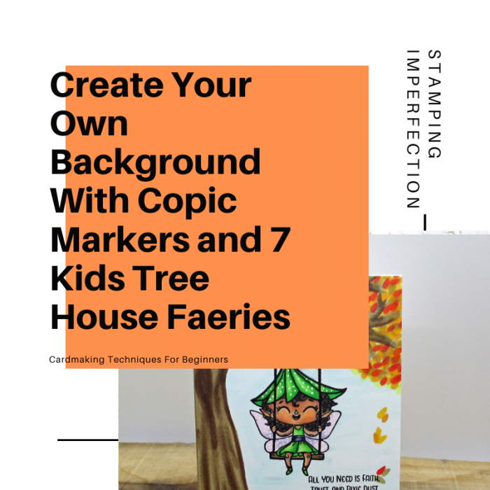 Create Your Own Background with Copic Markers