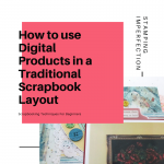 LOAD Challenge 4:  How To Use Digital Products on Traditional Layouts