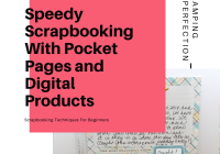 Speedy scrapbooking with pocket pages and digital products