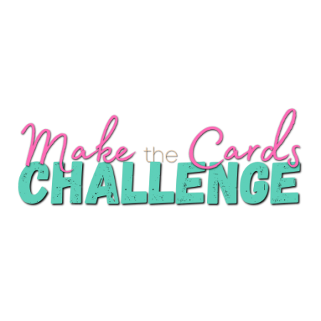 First Ever Make the Card Challenge