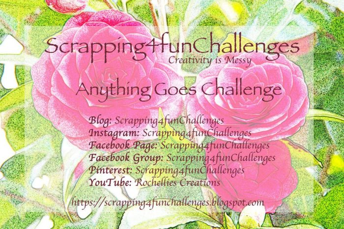 Scrapping 4 Fun Challenge Never say Never!
