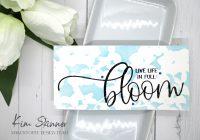 Maker Forte Live Life in Full Bloom Slimline Cards